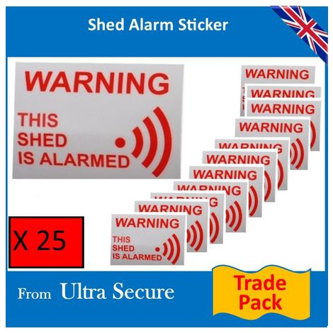 'This Shed is Alarmed' Window Sticker (trade pack) [005-2529]