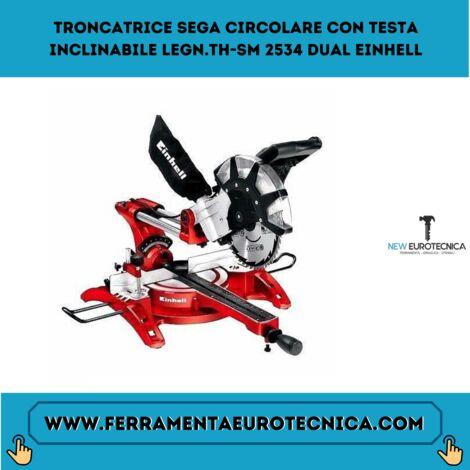 Troncatrice sega circolare con testa inclinabile legnTh-sm 2534 dual einhell