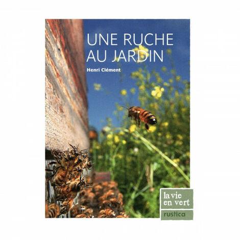 Une ruche au jardin, de Henri Clément