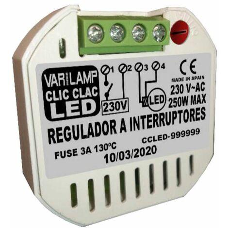 Varilamp CLIC CLAC LED 250 regulador universal a interruptores para cualquier led regulable 250w