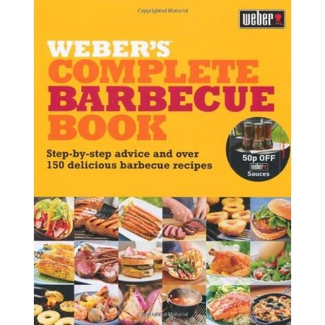 WEBER'S COMPLETE BARBECUE BOOK